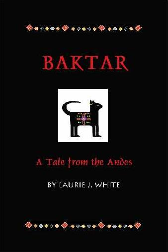 Book: Baktar, A Tale From the Andes